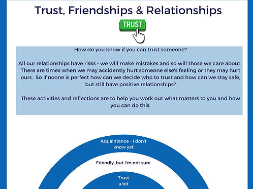 Trust, Friendships and Relationships