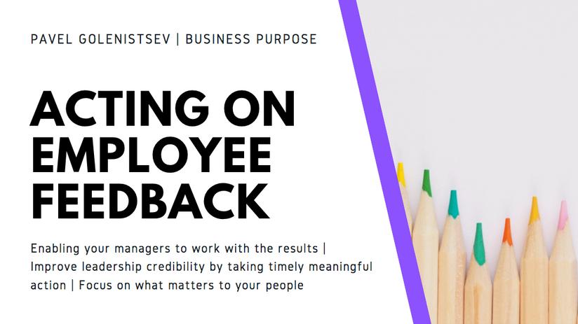 Acting on Employee Feedback - Title.png