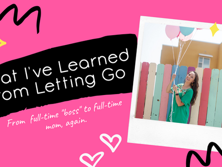 What I've Learned from Letting Go