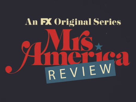 """Mrs. America"" Review"