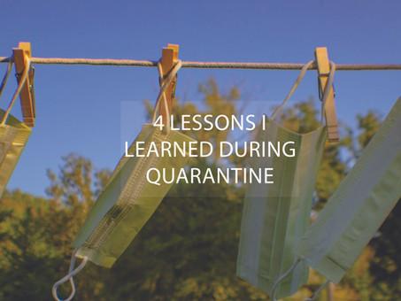 4 Lessons I Learned During Quarantine