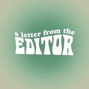 Letter From The Editor: June 2021