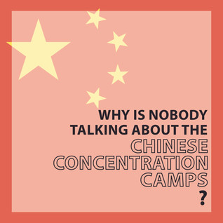 Why aren't more people talking about the muslim concentration camps in China?