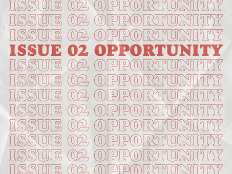 Fill These Out to be Featured in Issue 02: ABSTRACT