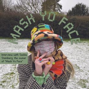 "Meet Saskia of ""Mask Yo Face"""