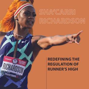 Sha'Carri Richardson: Redefining the Regulation of Runner's High