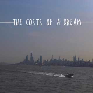 The Costs of a Dream