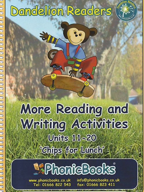 "More Reading & Writing Activities Set 2  Units 11-20 ""Chips for Lunch"""