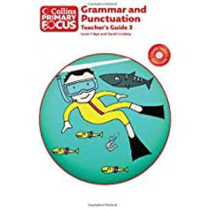 Collins Primary Focus: Grammar and Punctuation Teacher's Guide 3