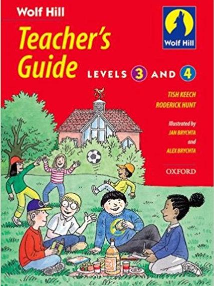 Wolf Hill Teacher's Guide Levels 3 + 4