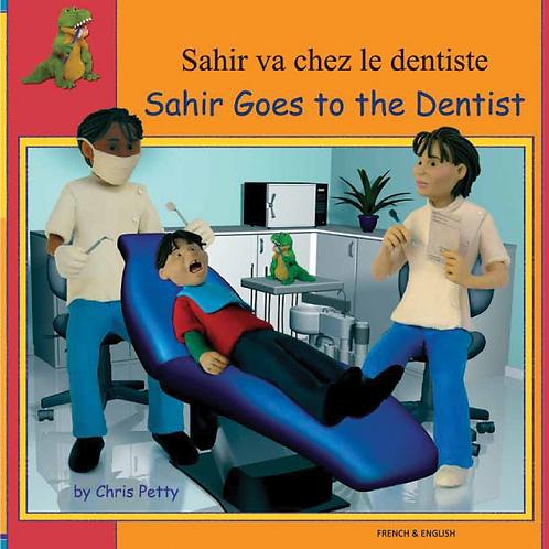 Sahir Goes to the Dentist