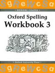 Oxford Spelling Workbook 3