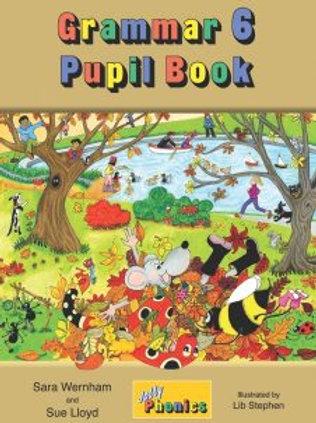 Jolly Grammar 6 Pupil Book pre-cursive NEW