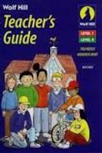 Wolf Hill Teacher's Guide Levels 1 + 2