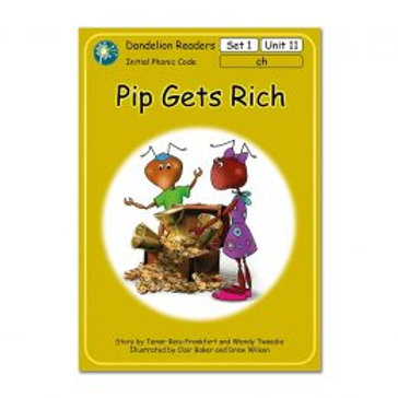 Readers Set 1 Pip Gets Rich Units 11-20