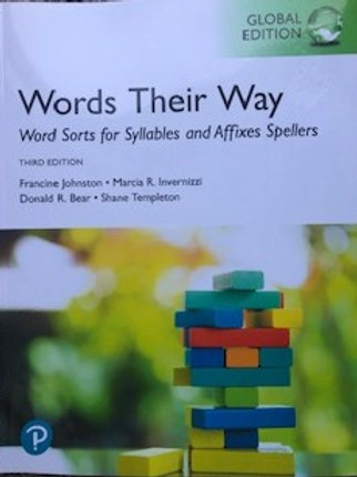 Words Their Way. Word Sorts for Syllables and Affixes Spellers