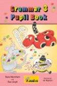 Jolly Grammar 3 Pupil book precursive