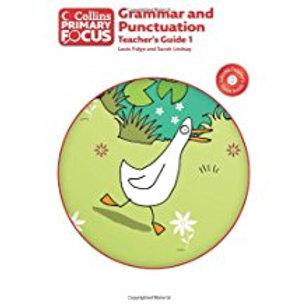 Collins Primary Focus Grammar &Punctuation Teacher's Guide 1