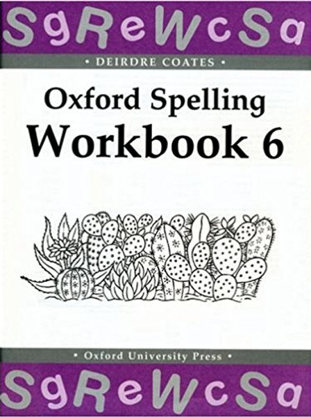 Oxford Spelling Workbook 6