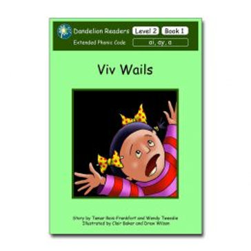 Readers Level Two Viv Wails (14 books)
