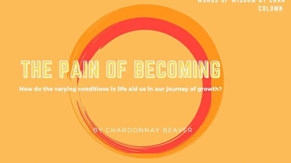The Pain of Becoming