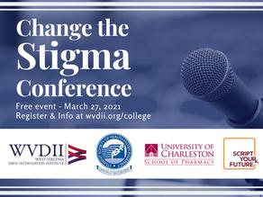 """""""Change the Stigma"""" Conference for Future Health Professionals"""