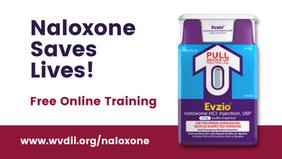West Virginia Drug Intervention Institute Launches Online Naloxone Training