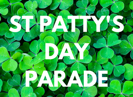 St Patrick's Day Parade is March 1st