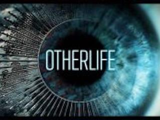 Otherlife: quando a ficção é muito mais que real*
