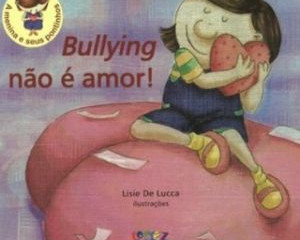 Bullying e Cyberbullyng: dica de livros para crianças