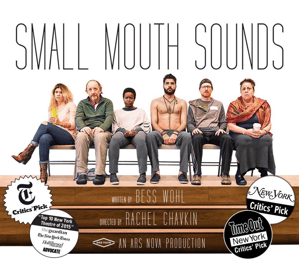 Small Mouth Sounds at Signature (Ars Nova Prod)