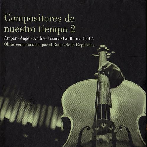 Compositores de nuestro tiempo 2