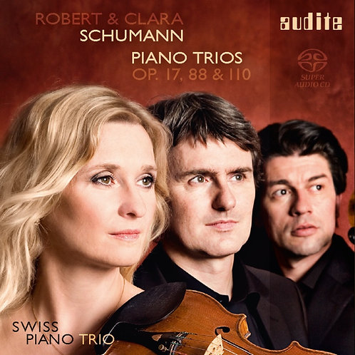 Robert und Clara Schumann. Piano Trios op. 17, 88 & 110