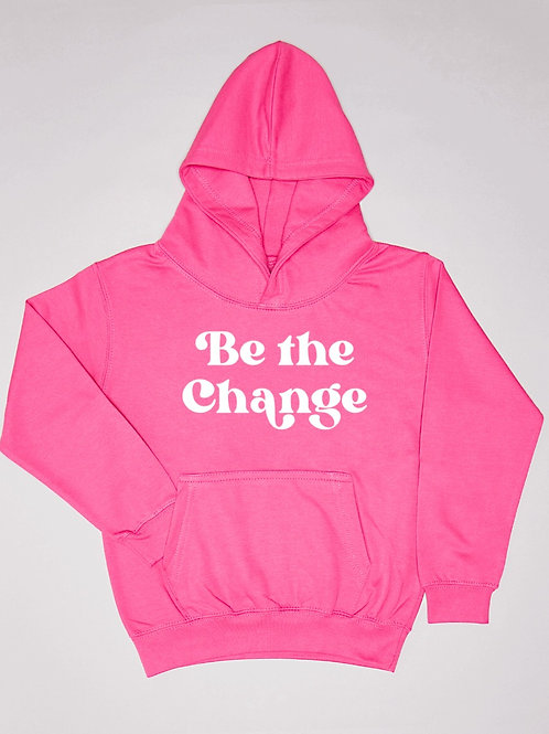 BeThe Change Hoodie
