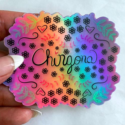 Chingona Holographic Sticker