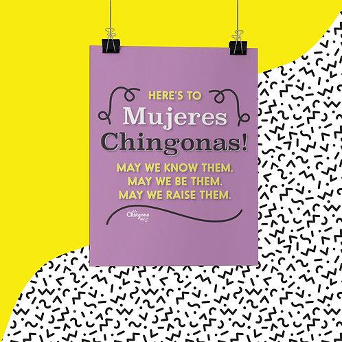 Here's To  Mujeres Chingonas Poster