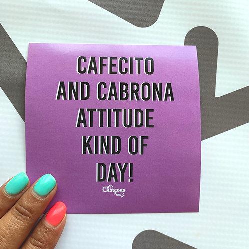 Cafecito and Cabrona Attitude Kind of Day Sticker