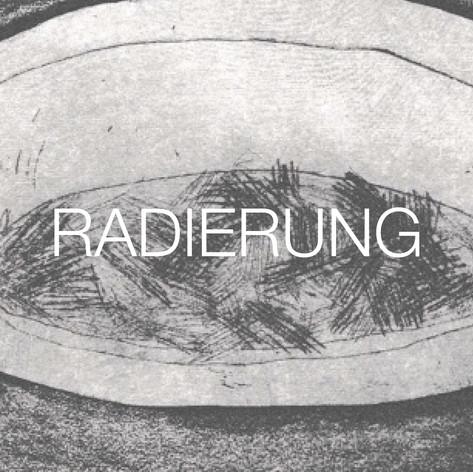 Radierung