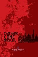 Cadiamo%20come%20mosche_edited.jpg