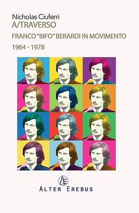 A/TRAVERSO FRANCO BIFO BERARDI IN MOVIMENTO