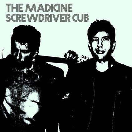 The Madicine Screwdriver Cub