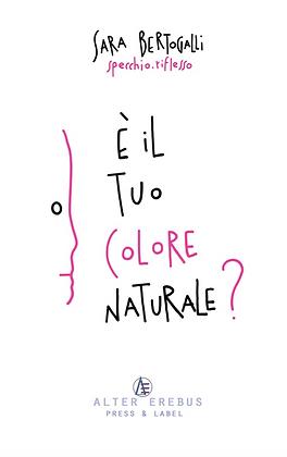 È il tuo colore naturale?