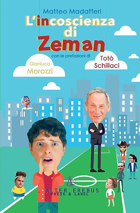L'incoscienza di Zeman
