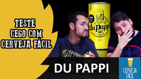 TV BREJADA: Teste Cego DuPappi com Canal Cerveja Fácil