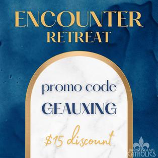 Encounter Retreat • October 15-17