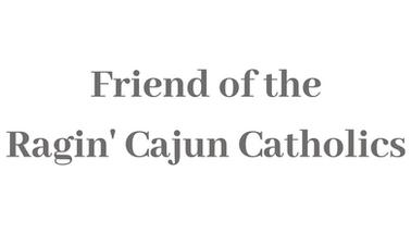 Friend of the Ragin' Cajun Catholics.png