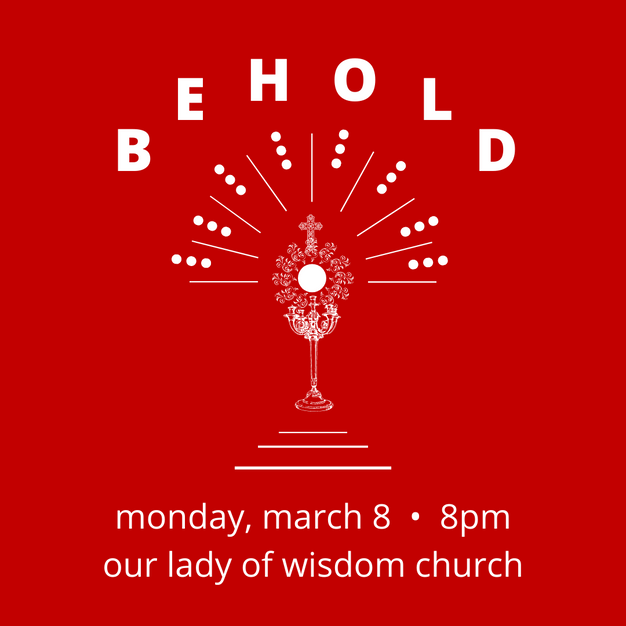 Behold • March 8