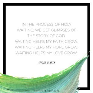 Holy Waiting