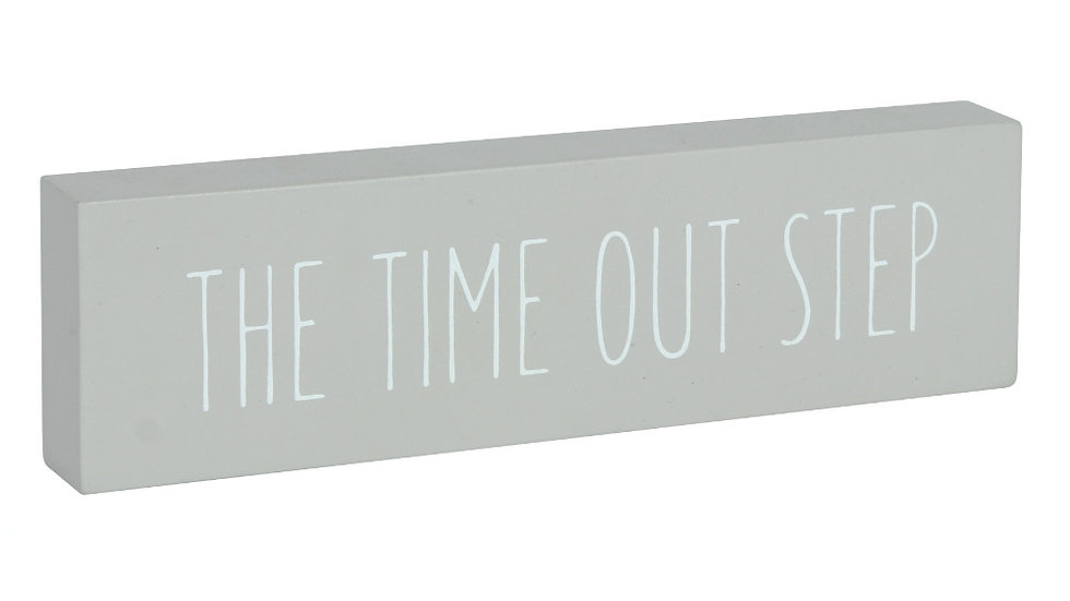Time out step block sign