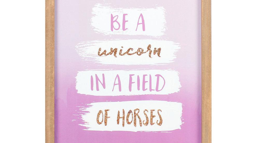 Be a unicorn plaque